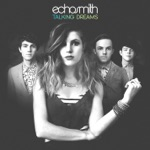 Echosmith - Tell Her You Love Her
