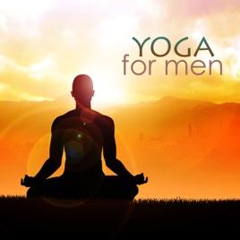 Yoga for Men - Yoga Music for Yoga Classes by Yoga Music for Yoga Class on  iTunes