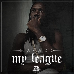 Mavado - My League
