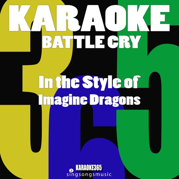 Battle Cry (In the Style of Imagine Dragons) [Karaoke Version] - Single