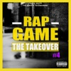 Rap Game, Vol. 4 (The TakeOver), Various Artists