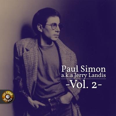 Paul Simon A.K.A. Jerry Landis, Vol. 2 - Paul Simon