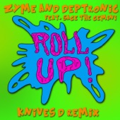 Roll Up (feat. Sage the Gemini) [Knives D Remix] - Single