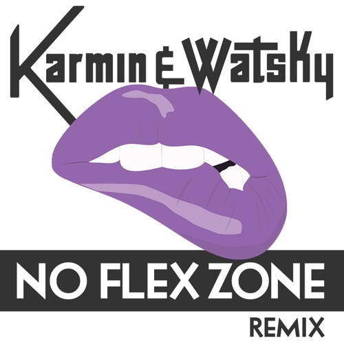Karmin & Watsky - No Flex Zone (Remix) - Single