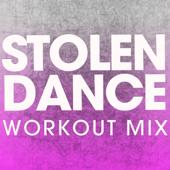 Stolen Dance (Workout Mix) - Power Music Workout