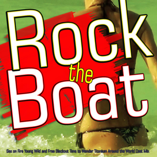 Rock the boat sex
