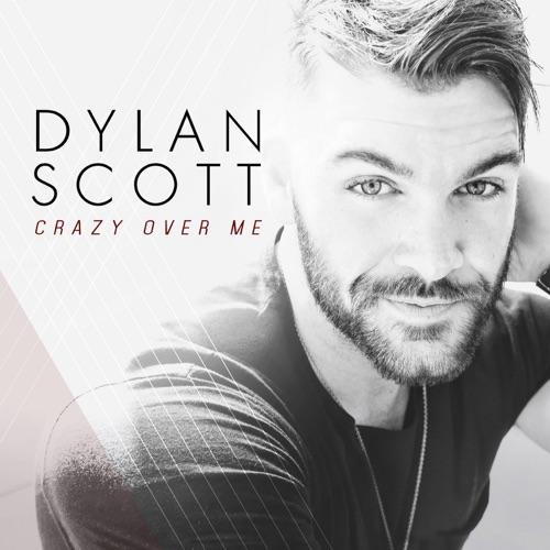 Dylan Scott - Crazy Over Me - Single