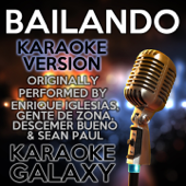 [Download] Bailando (Karaoke Instrumental Version) [Originally Performed By Enrique Iglesias, Gente de Zona, Descemer Bueno & Sean Paul] MP3