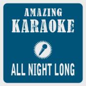 All Night Long (Karaoke Version) [Originally Performed By Lionel Richie]