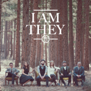 I Am They - I AM THEY - I AM THEY