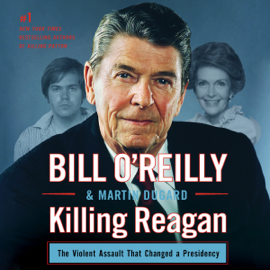 Killing Reagan (Unabridged) audiobook