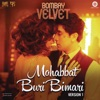 Mohabbat Buri Bimari (Version 1) [From