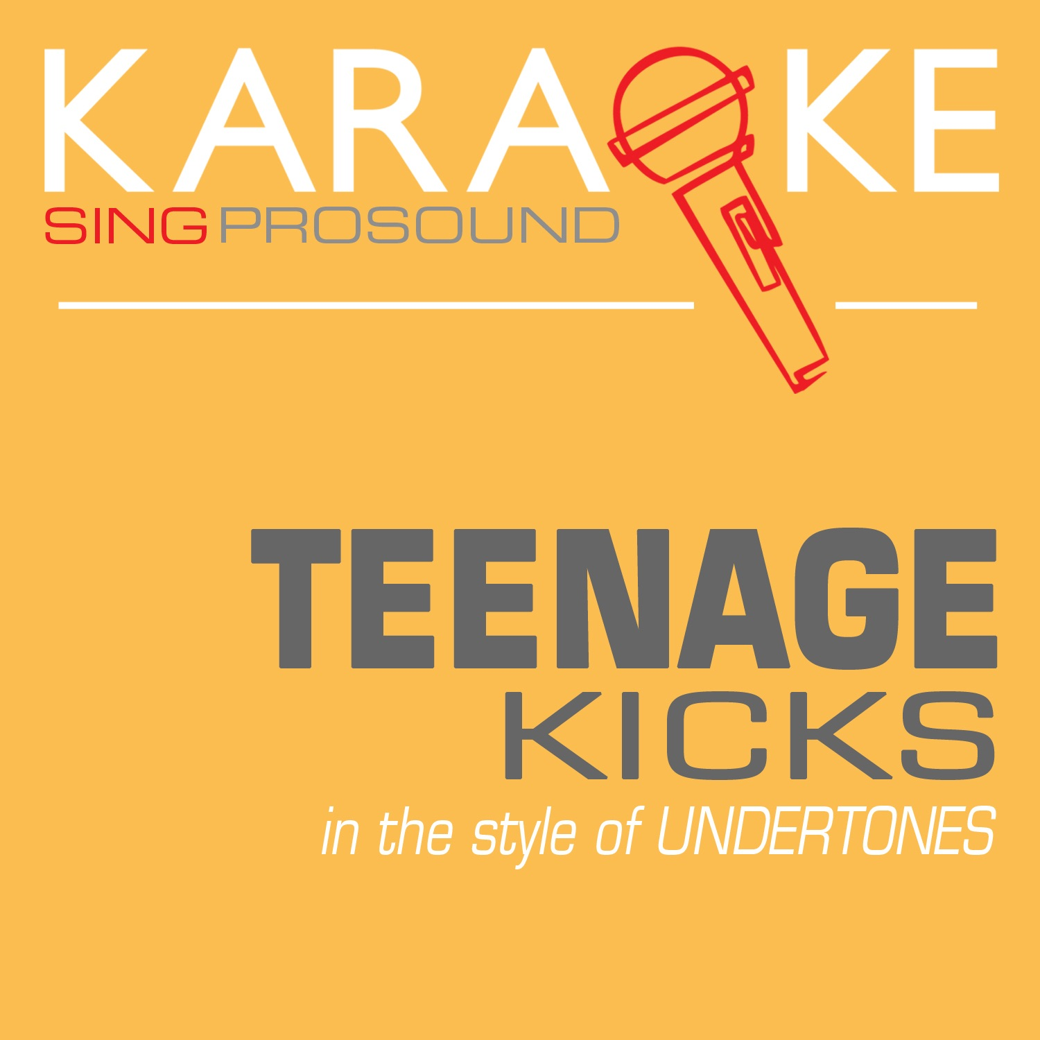 Teenage Kicks (In the Style of Undertones) [Karaoke with Background Vocal] - Single