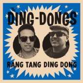 The Ding Dongs - Knock Yourself