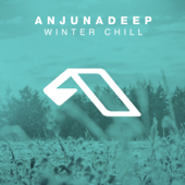 Anjunadeep Pres. Winter Chill