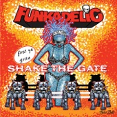 Funkadelic - Zip It