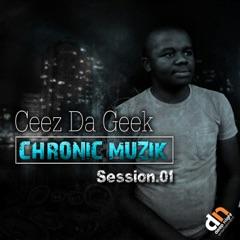 Chronic Muzik Session 1
