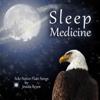 Sleep Medicine (30 Solo Native American Flute Tracks) - Jessita Reyes