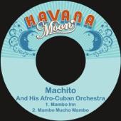 Machito & His Afro-Cuban Orchestra - Mambo Inn