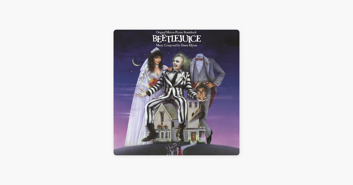 Beetlejuice soundtrack download.