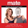 Mate: Become the Man Women Want (Unabridged) - Tucker Max & Geoffrey Miller, PhD