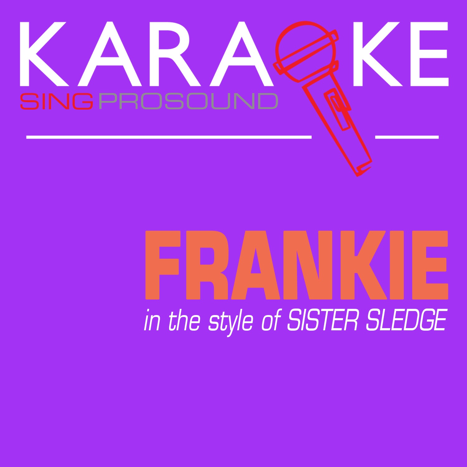 Frankie (In the Style of Sister Sledge) [Karaoke with Background Vocal] - Single