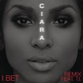 I Bet (feat. T.I.) [Remix] - Single