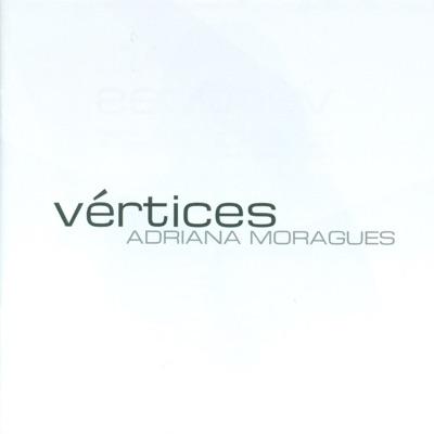 Vértices - Adriana Moragues