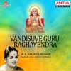 Vandisuve Guru Raghavendra