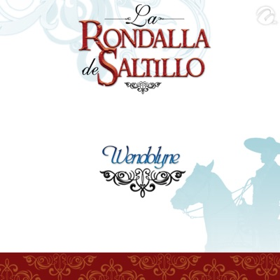 Wendolyne - Single - La Rondalla de Saltillo