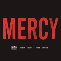 Mercy (feat. Big Sean, Pusha T & 2 Chainz) - Single Mp3 Download