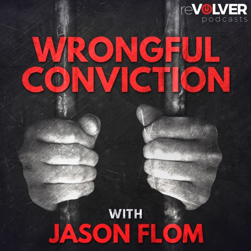 Cover image of Wrongful Conviction with Jason Flom