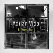 Porque Yo en el Amor Soy un Idiota - Adrian Vidal