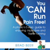Brad Beer - You Can Run Pain Free! (Unabridged) artwork