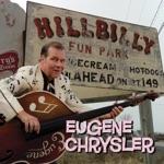 Eugene Chrysler - Uh Uh Honey