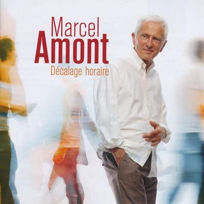 Décalage horaire - Marcel Amont