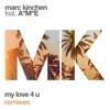 My Love 4 U (feat. A*M*E) [Remixes] - EP ジャケット写真