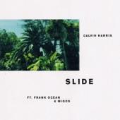 Calvin Harris - Slide (feat. Frank Ocean & Migos)