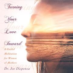 Turning Your Love Inward