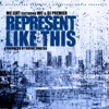 Represent Like This (feat. DJ Premier & WC) - Single, MC Eiht