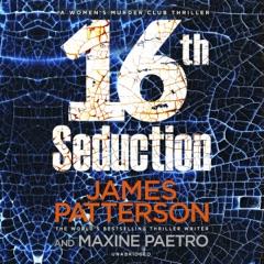 16th Seduction: Women's Murder Club (Unabridged)