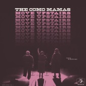 The Como Mamas - 99 and a Half Won't Do