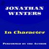 Jonathan Winters - Jonathan Winters in Character  artwork