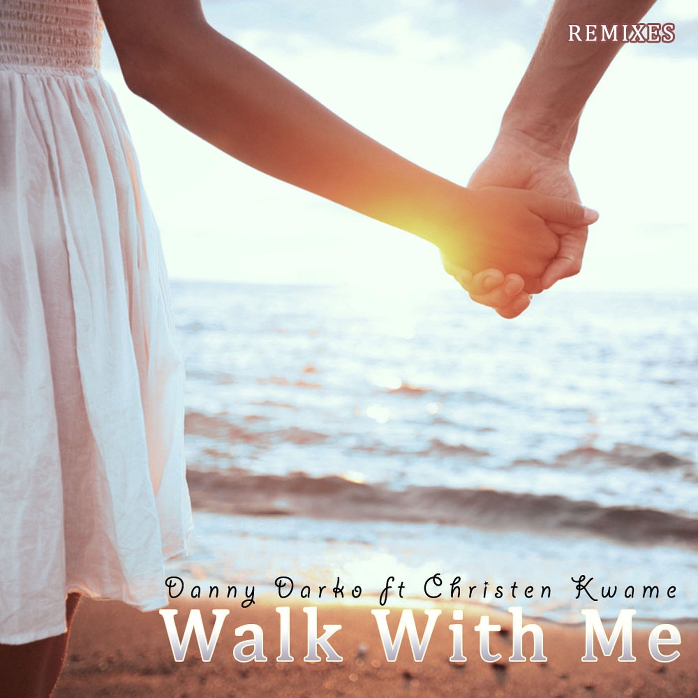 Walk With Me Remixes Part 4 (feat. Christen Kwame) - Single