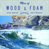 Men of Wood & Foam
