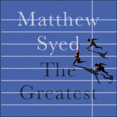 The Greatest: The Quest for Sporting Perfection (Unabridged)