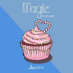 Magic (feat. JR Castro) - Single Mp3 Download