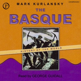 The Basque History of the World  (Unabridged) - Mark Kurlansky mp3 listen download