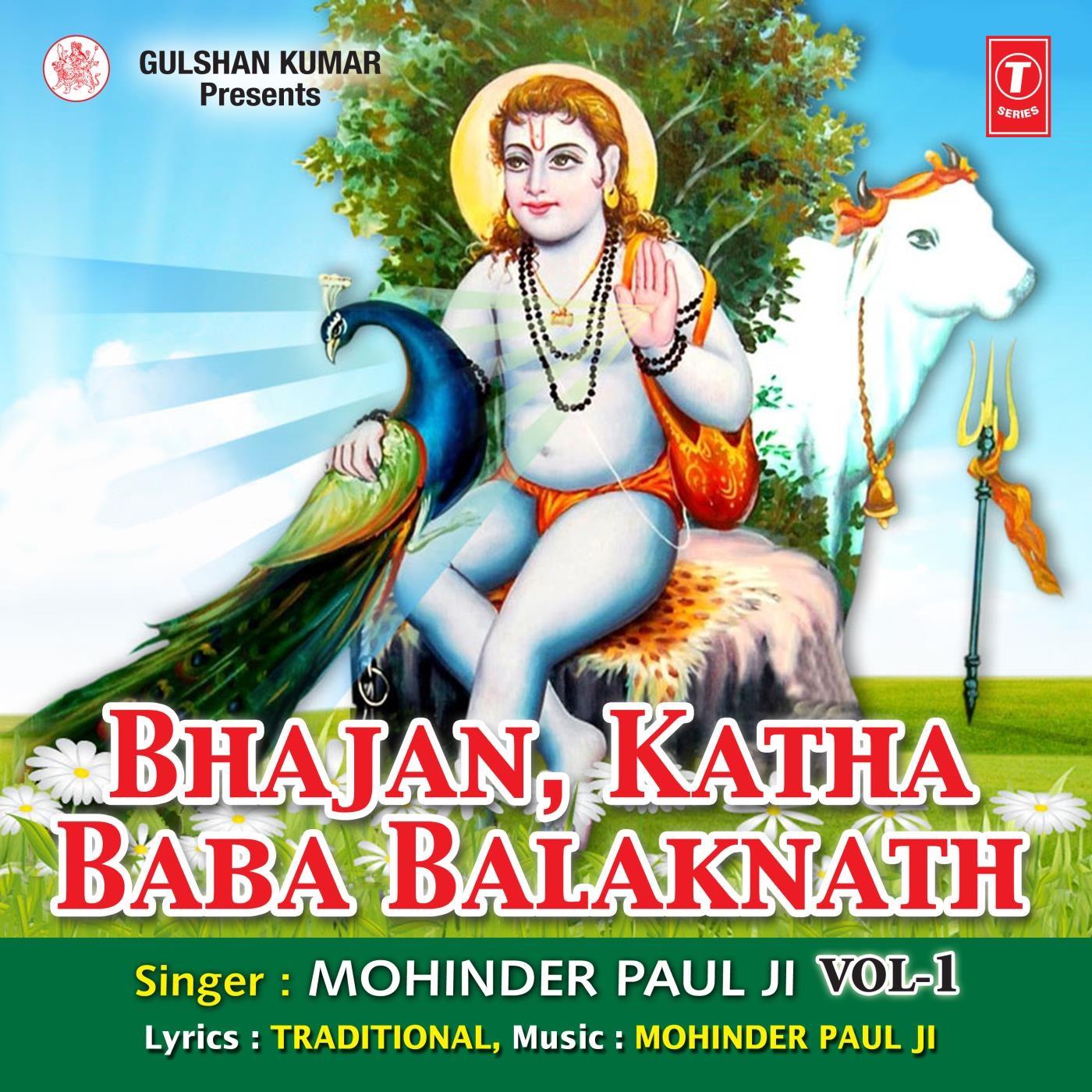 Bhajan Katha Baba Balaknath, Vol. 1