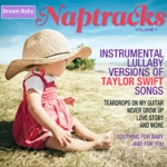 Naptracks, Vol. 1: Instrumental Lullaby Versions of Taylor Swift